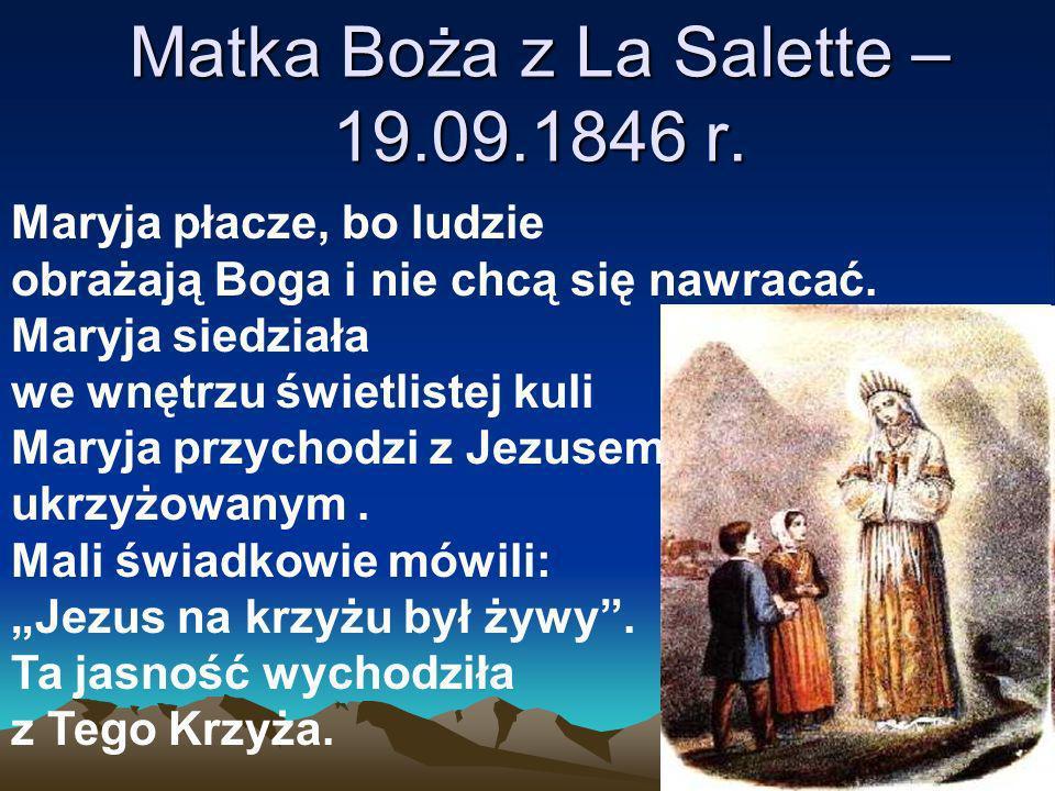 Matka Boża z La Salette – 19.09.1846 r.