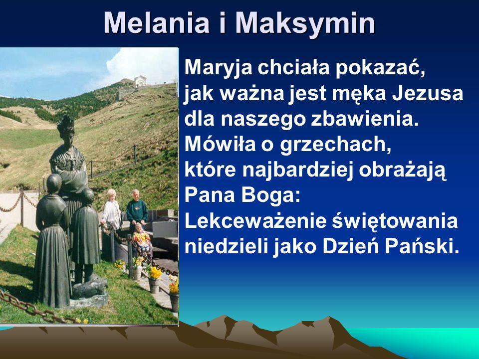 Melania i Maksymin Maryja chciała pokazać, jak ważna jest męka Jezusa