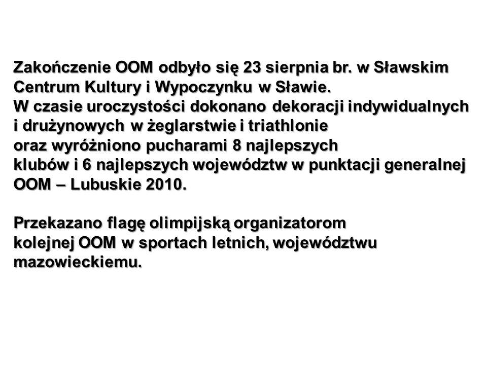 Zakończenie OOM odbyło się 23 sierpnia br. w Sławskim
