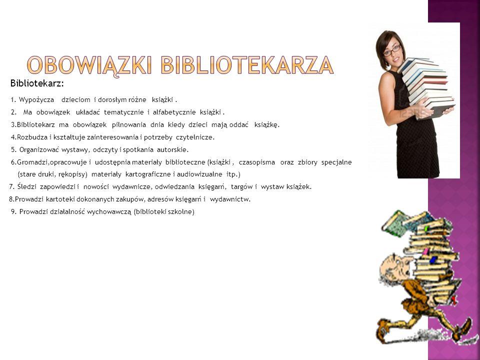 OBOWIĄZKI BIBLIOTEKARZA