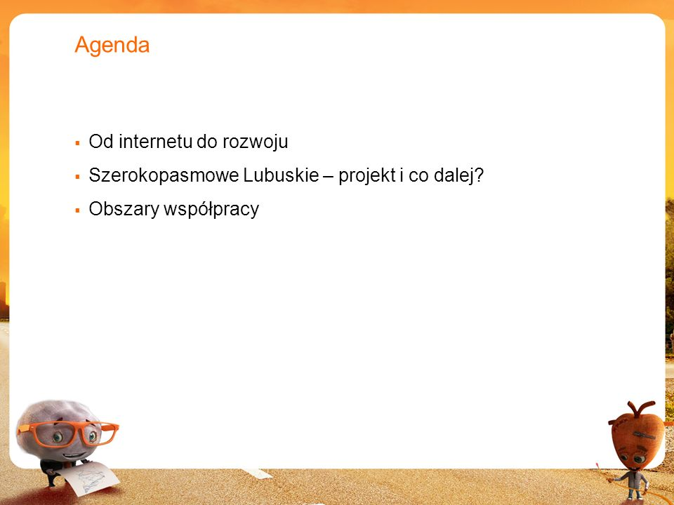 Agenda Od internetu do rozwoju