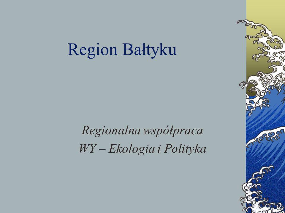 Regionalna współpraca WY – Ekologia i Polityka