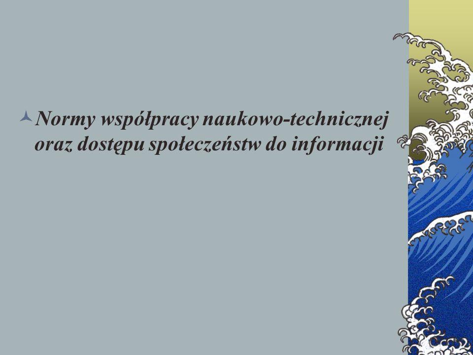 Normy współpracy naukowo-technicznej oraz dostępu społeczeństw do informacji