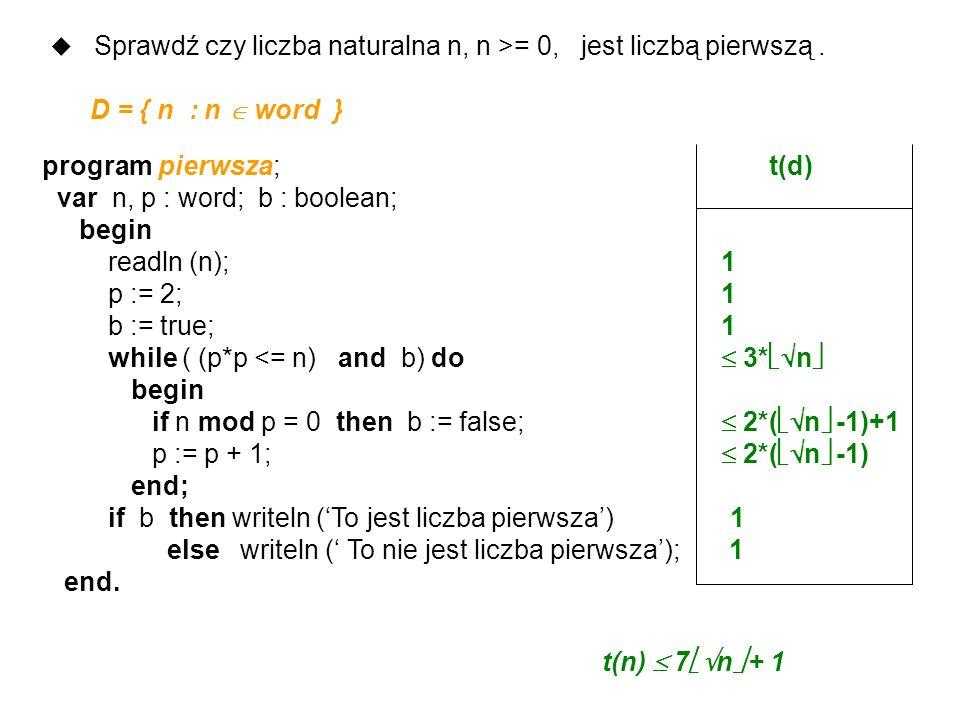 Sprawdź czy liczba naturalna n, n >= 0, jest liczbą pierwszą .