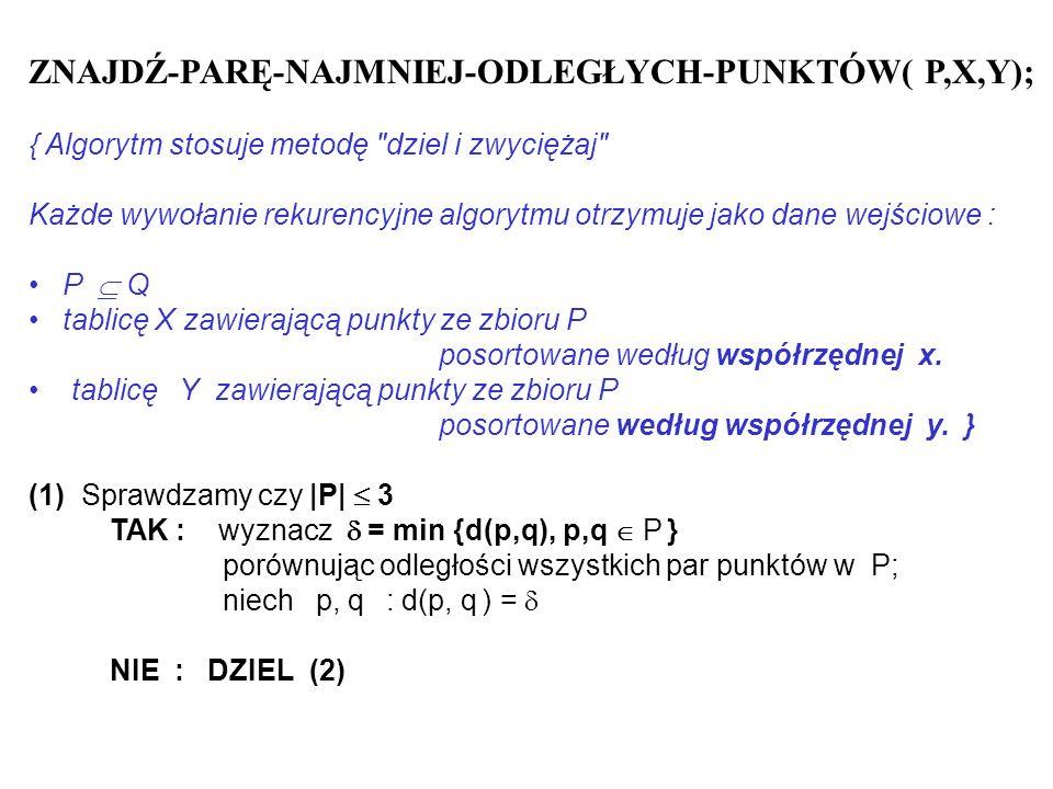 ZNAJDŹ-PARĘ-NAJMNIEJ-ODLEGŁYCH-PUNKTÓW( P,X,Y);