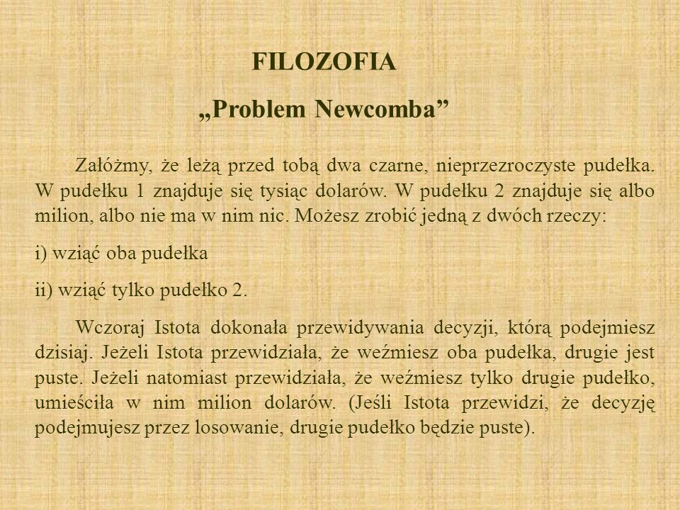 "FILOZOFIA ""Problem Newcomba"