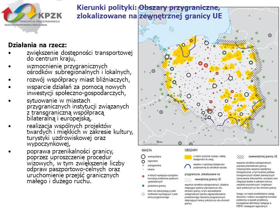 Kierunki polityki: Obszary przygraniczne, zlokalizowane na zewnętrznej granicy UE