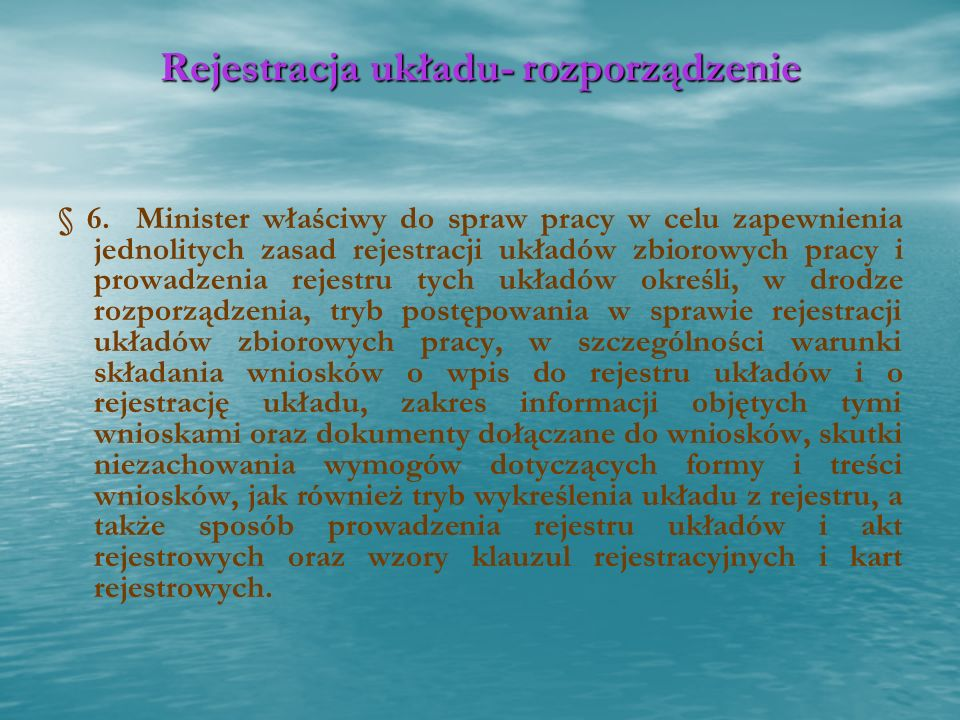 Rejestracja układu- rozporządzenie