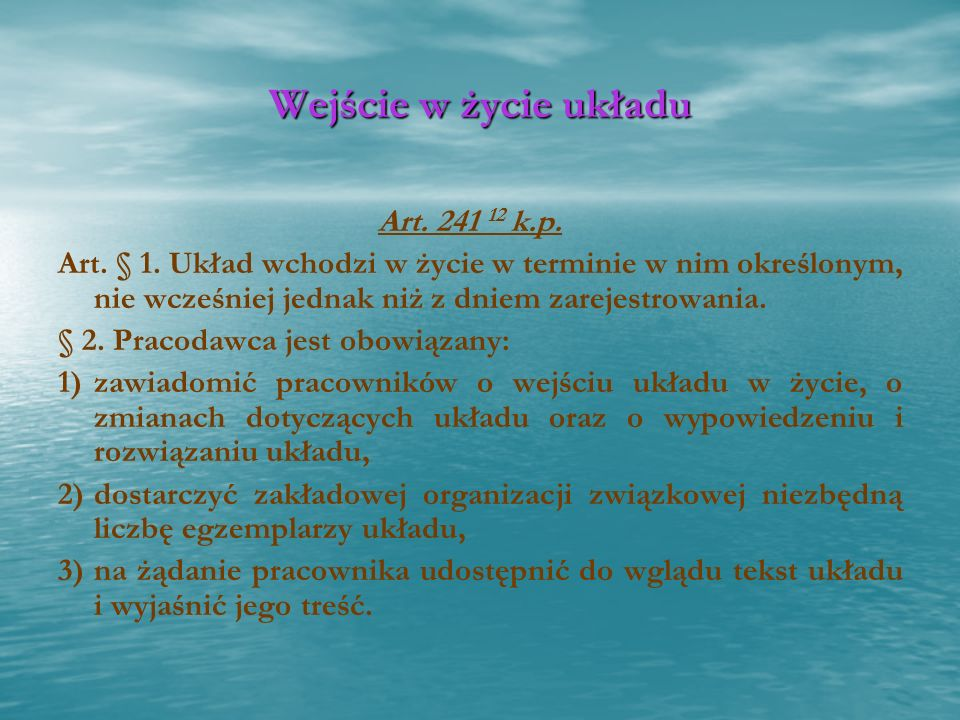Wejście w życie układu Art. 241 12 k.p.