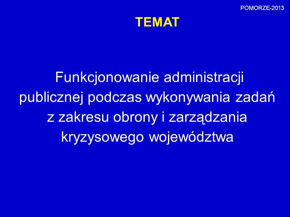 POMORZE-2013 TEMAT.