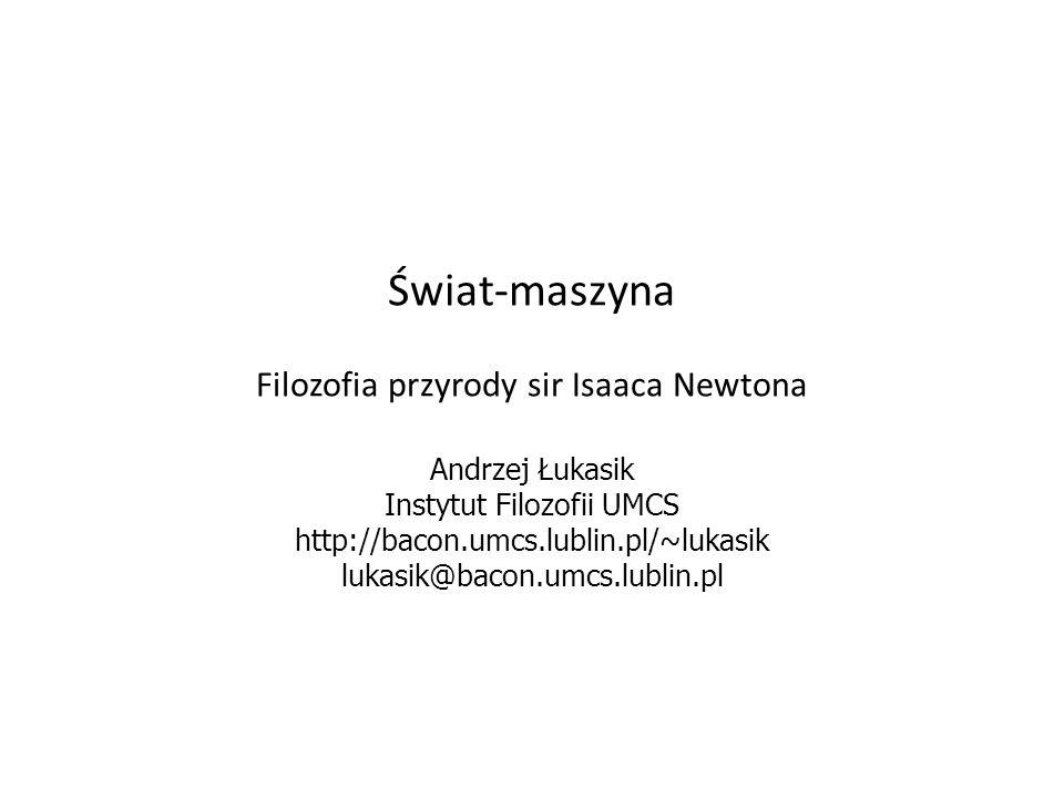 Świat-maszyna Filozofia przyrody sir Isaaca Newtona