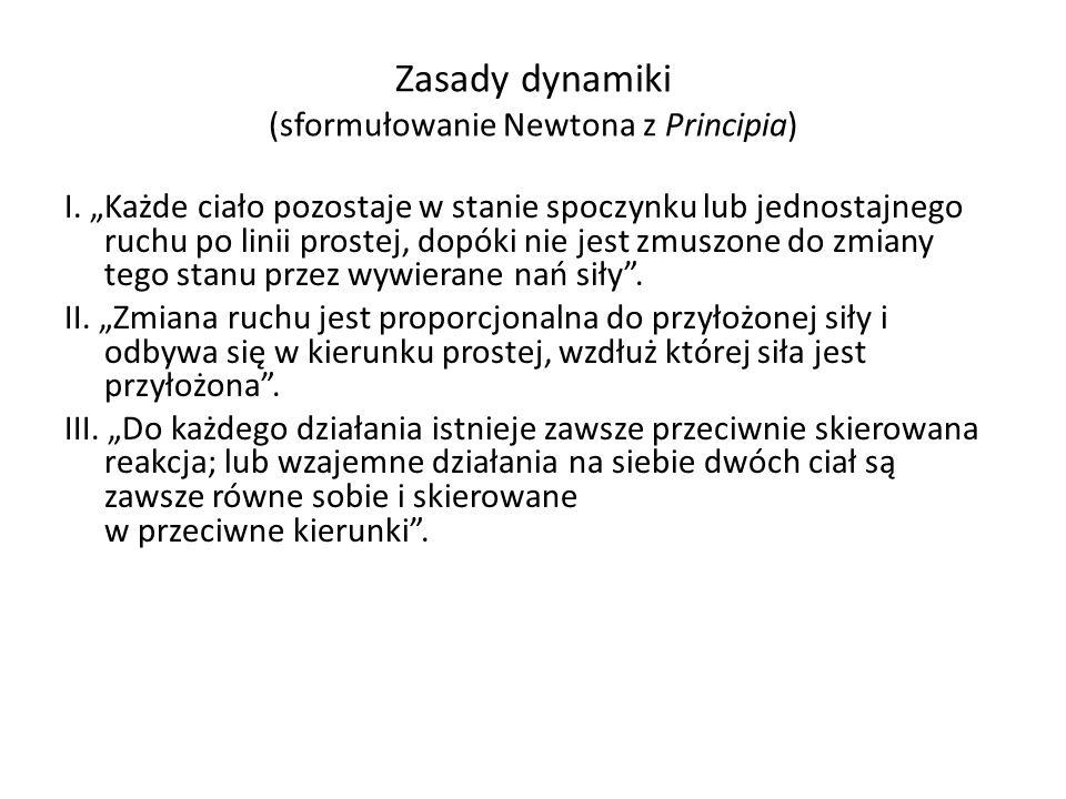 Zasady dynamiki (sformułowanie Newtona z Principia)