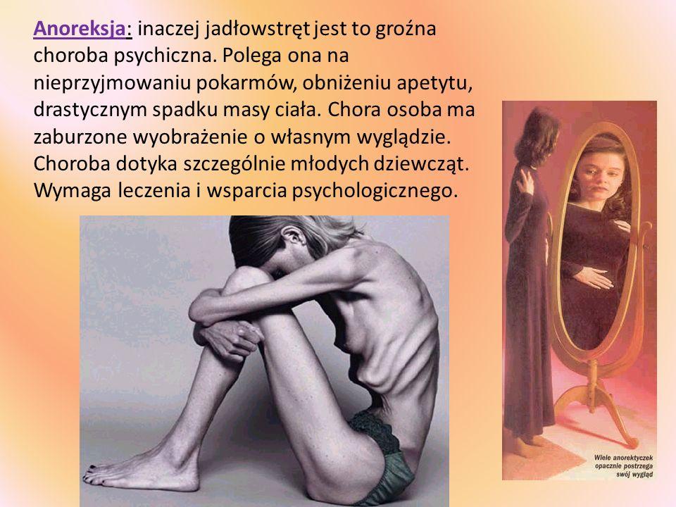 Anoreksja: inaczej jadłowstręt jest to groźna choroba psychiczna