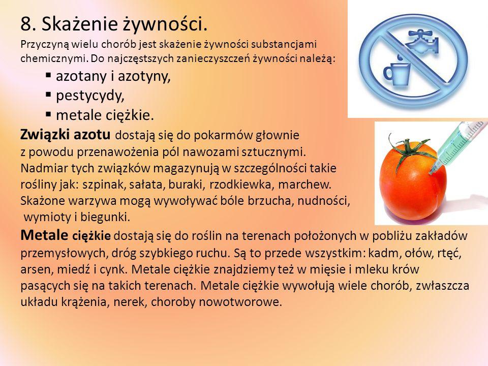 8. Skażenie żywności. azotany i azotyny, pestycydy, metale ciężkie.