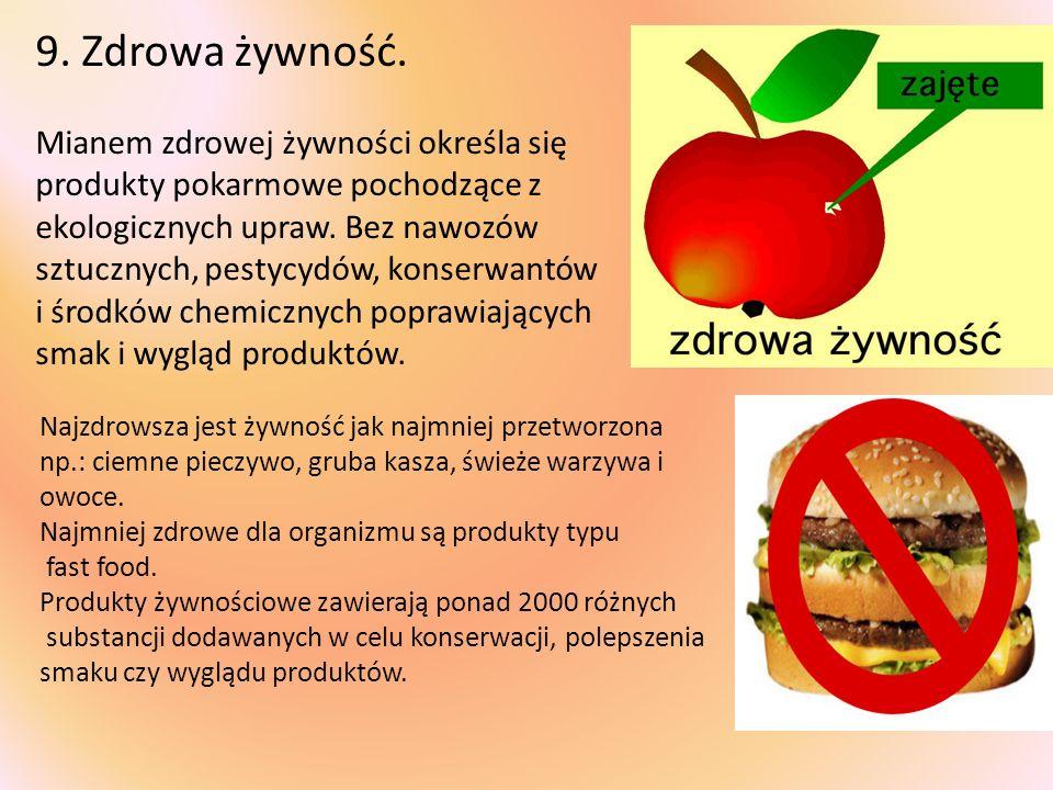 9. Zdrowa żywność.