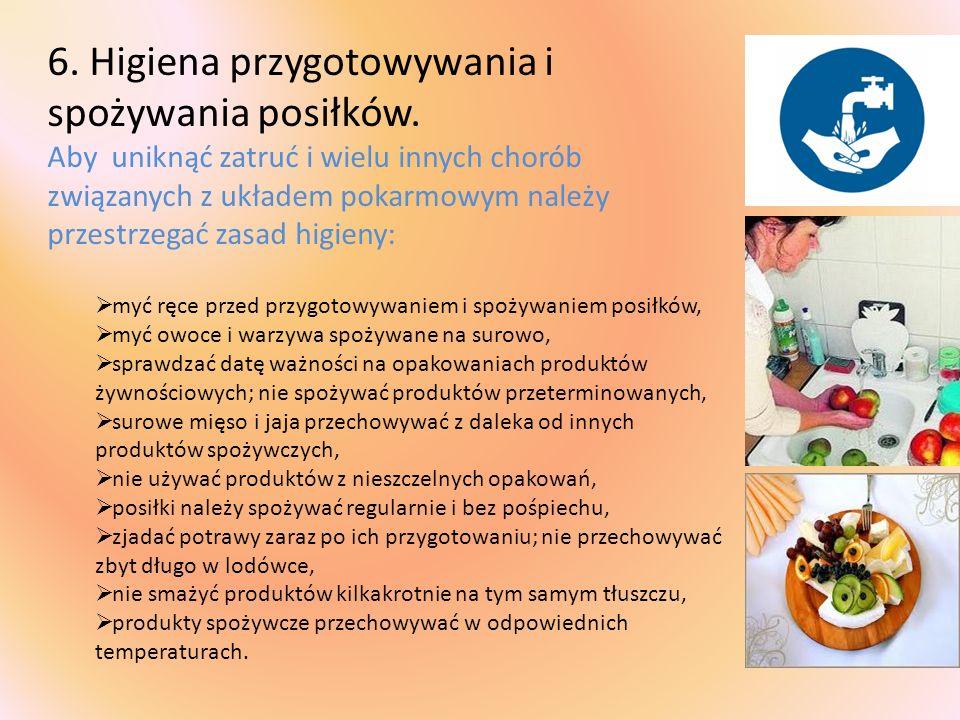 6. Higiena przygotowywania i spożywania posiłków.