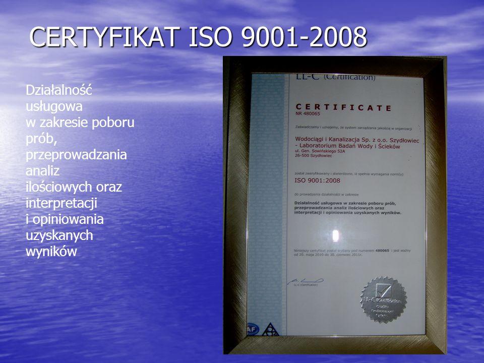 CERTYFIKAT ISO 9001-2008 Działalność usługowa w zakresie poboru prób,