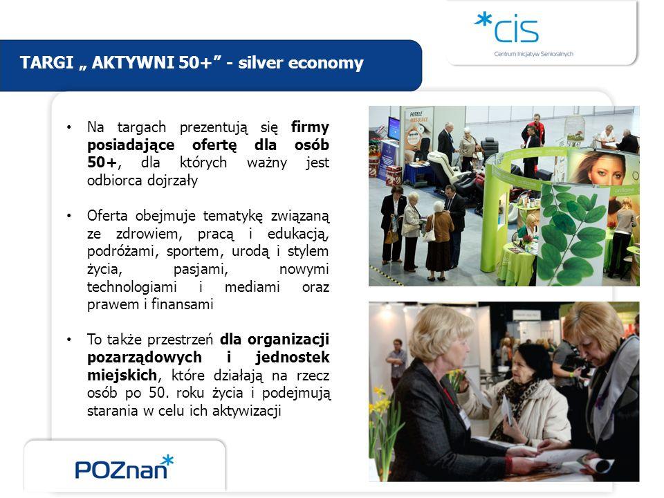 """TARGI """" AKTYWNI 50+ - silver economy"""