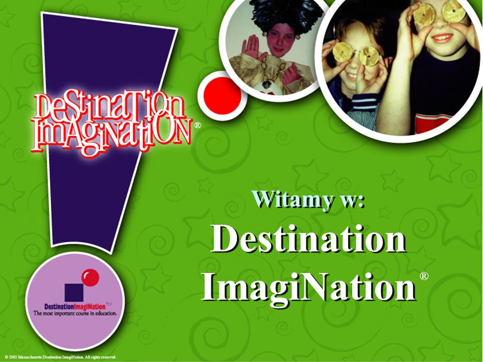 Witamy w: Destination ImagiNation