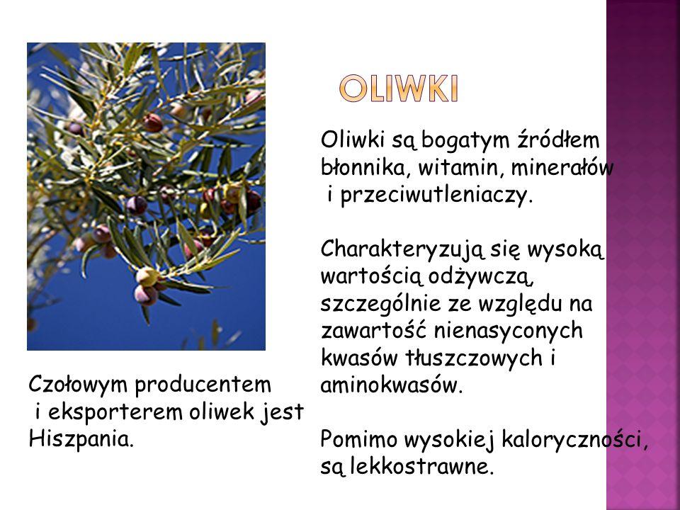 oLIWKI Oliwki są bogatym źródłem błonnika, witamin, minerałów