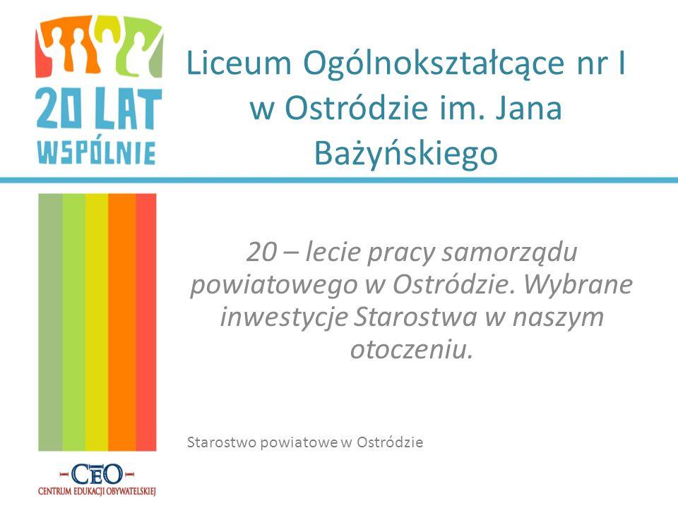 Liceum Ogólnokształcące nr I w Ostródzie im. Jana Bażyńskiego