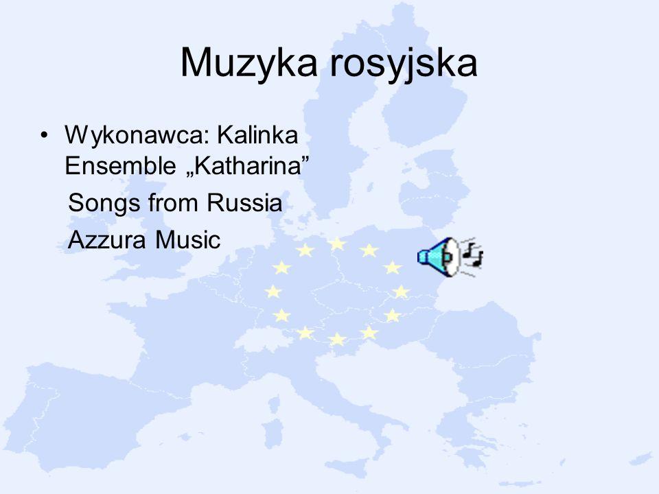 "Muzyka rosyjska Wykonawca: Kalinka Ensemble ""Katharina"