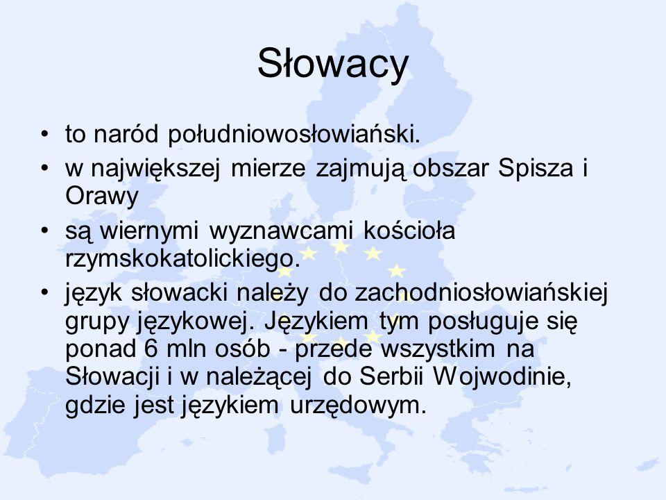 Słowacy to naród południowosłowiański.