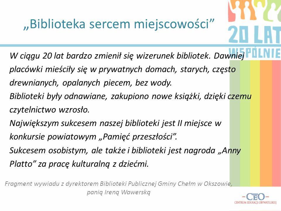 """""""Biblioteka sercem miejscowości"""