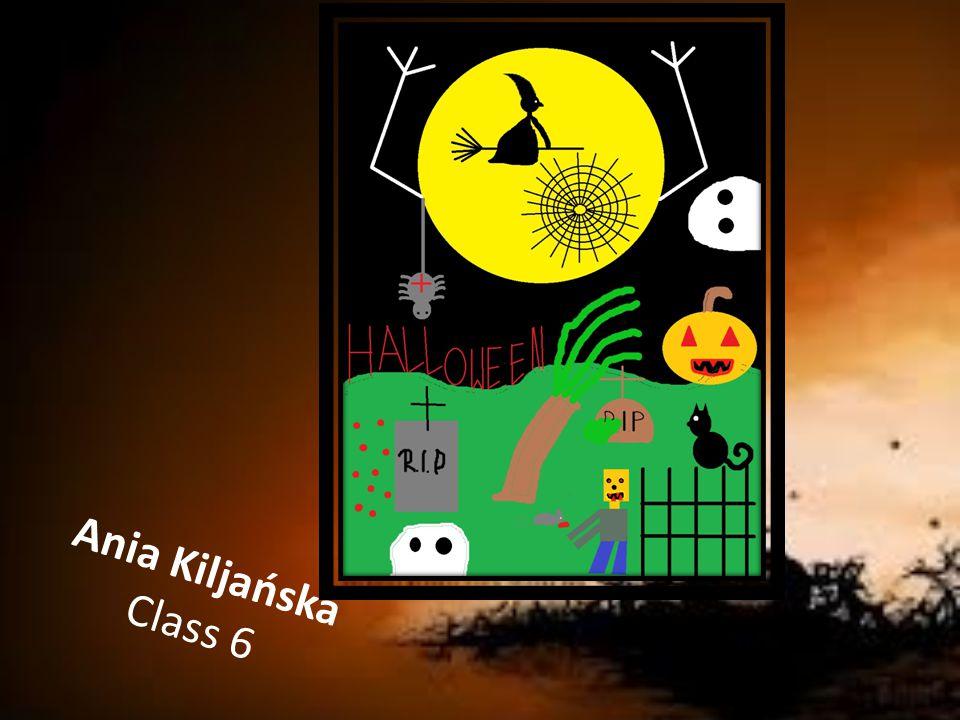 Ania Kiljańska Class 6
