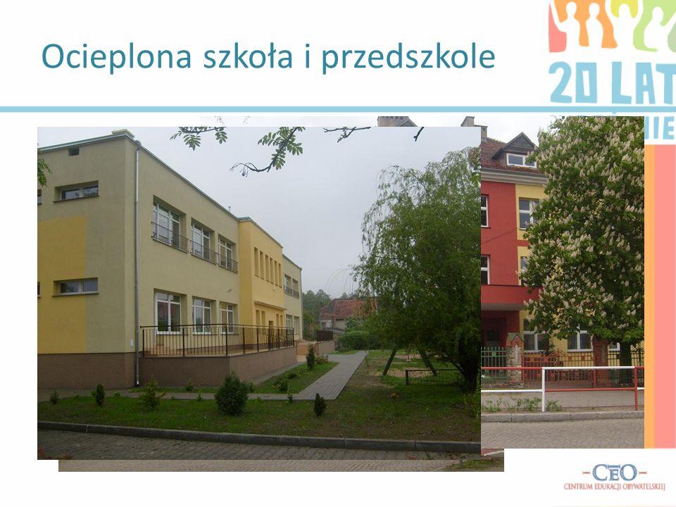 Ocieplona szkoła i przedszkole