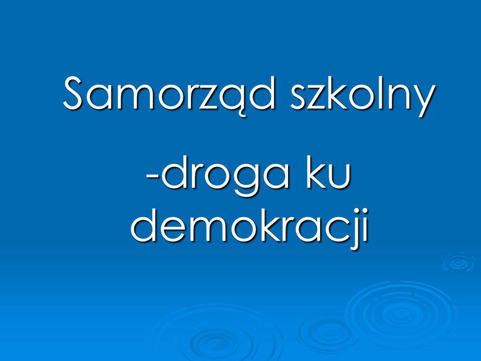 Samorząd szkolny -droga ku demokracji