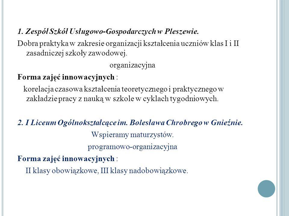 1. Zespół Szkół Usługowo-Gospodarczych w Pleszewie