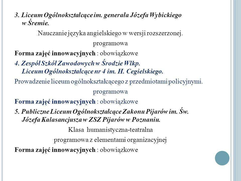 3. Liceum Ogólnokształcące im. generała Józefa Wybickiego w Śremie