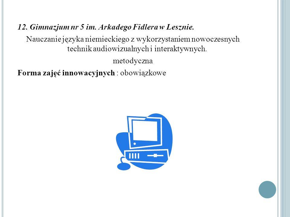 12. Gimnazjum nr 5 im. Arkadego Fidlera w Lesznie