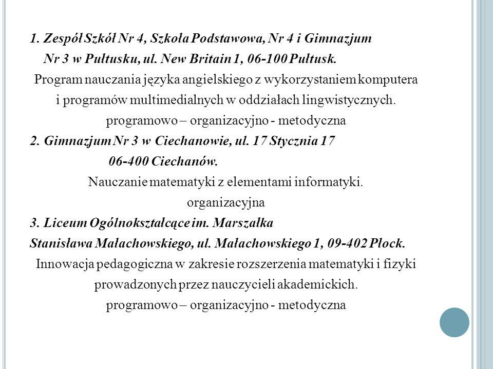 1. Zespół Szkół Nr 4, Szkoła Podstawowa, Nr 4 i Gimnazjum Nr 3 w Pułtusku, ul.