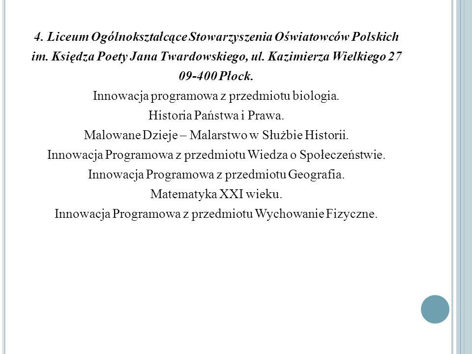 4. Liceum Ogólnokształcące Stowarzyszenia Oświatowców Polskich im