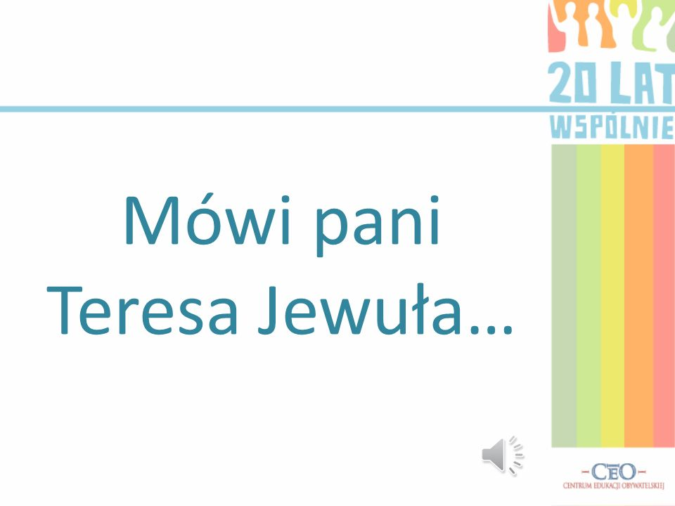 Mówi pani Teresa Jewuła…