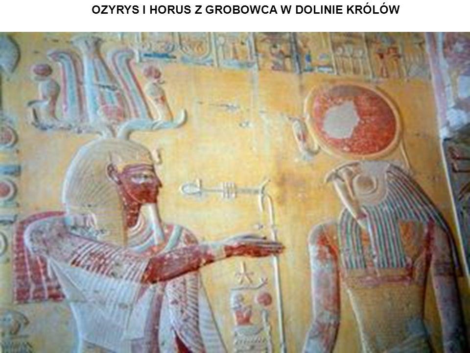 OZYRYS I HORUS Z GROBOWCA W DOLINIE KRÓLÓW