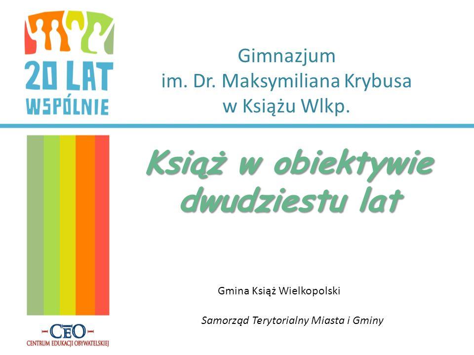 Gimnazjum im. Dr. Maksymiliana Krybusa w Książu Wlkp.