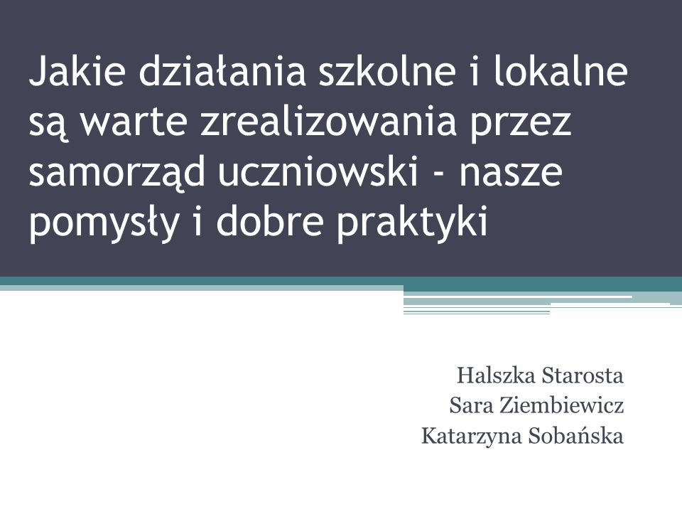 Halszka Starosta Sara Ziembiewicz Katarzyna Sobańska