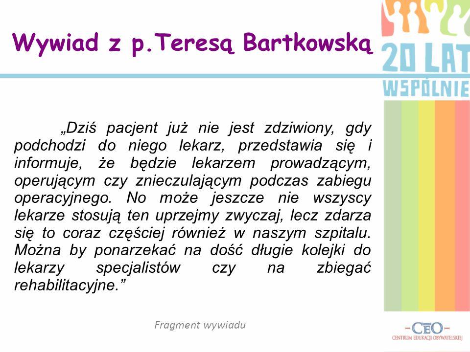Wywiad z p.Teresą Bartkowską