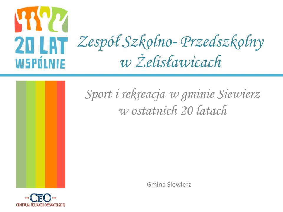 Zespół Szkolno- Przedszkolny w Żelisławicach