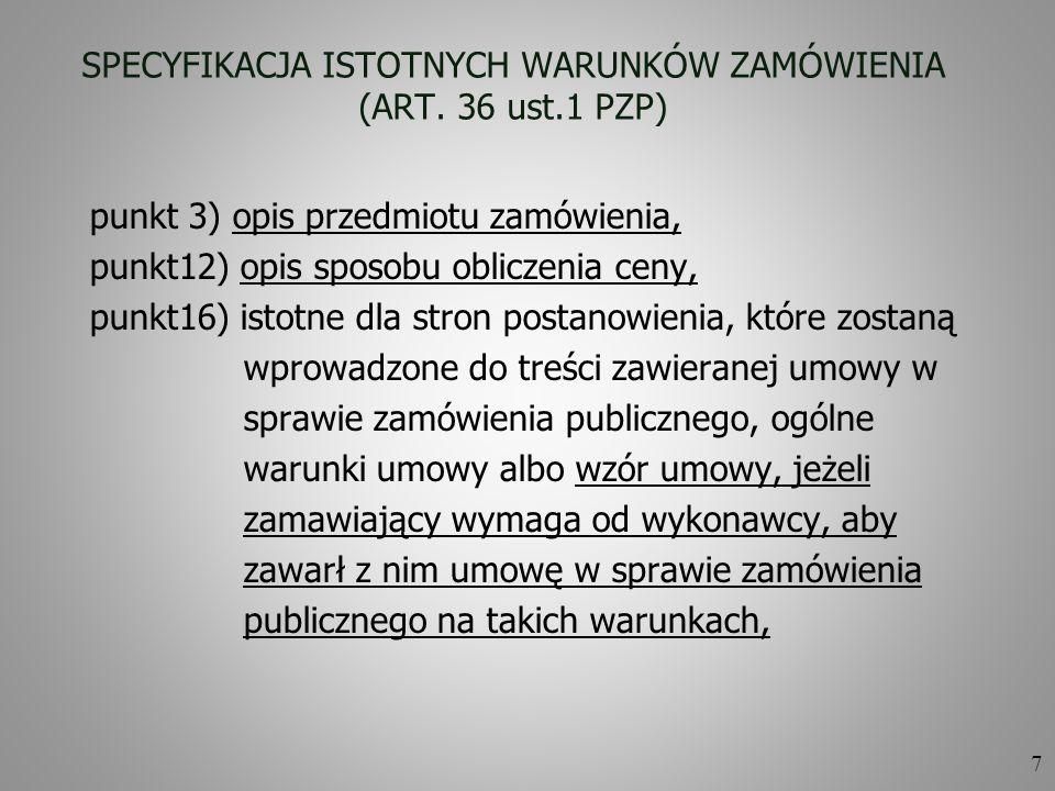 SPECYFIKACJA ISTOTNYCH WARUNKÓW ZAMÓWIENIA (ART. 36 ust.1 PZP)