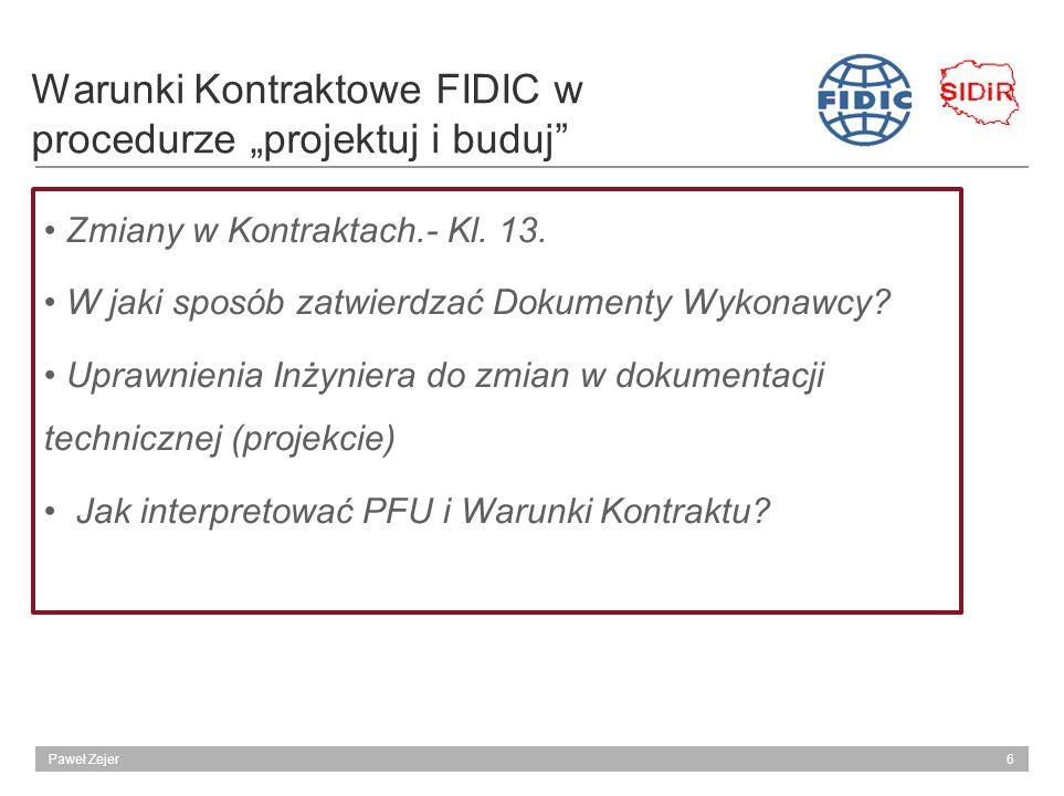 """Warunki Kontraktowe FIDIC w procedurze """"projektuj i buduj"""