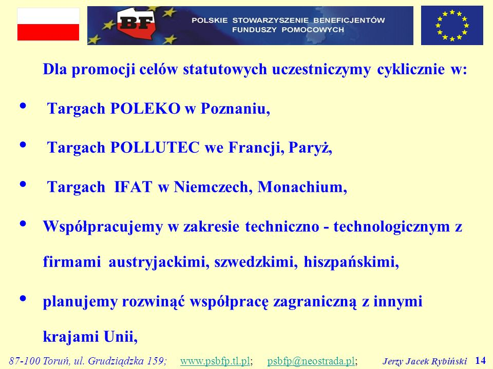 Targach POLEKO w Poznaniu, Targach POLLUTEC we Francji, Paryż,