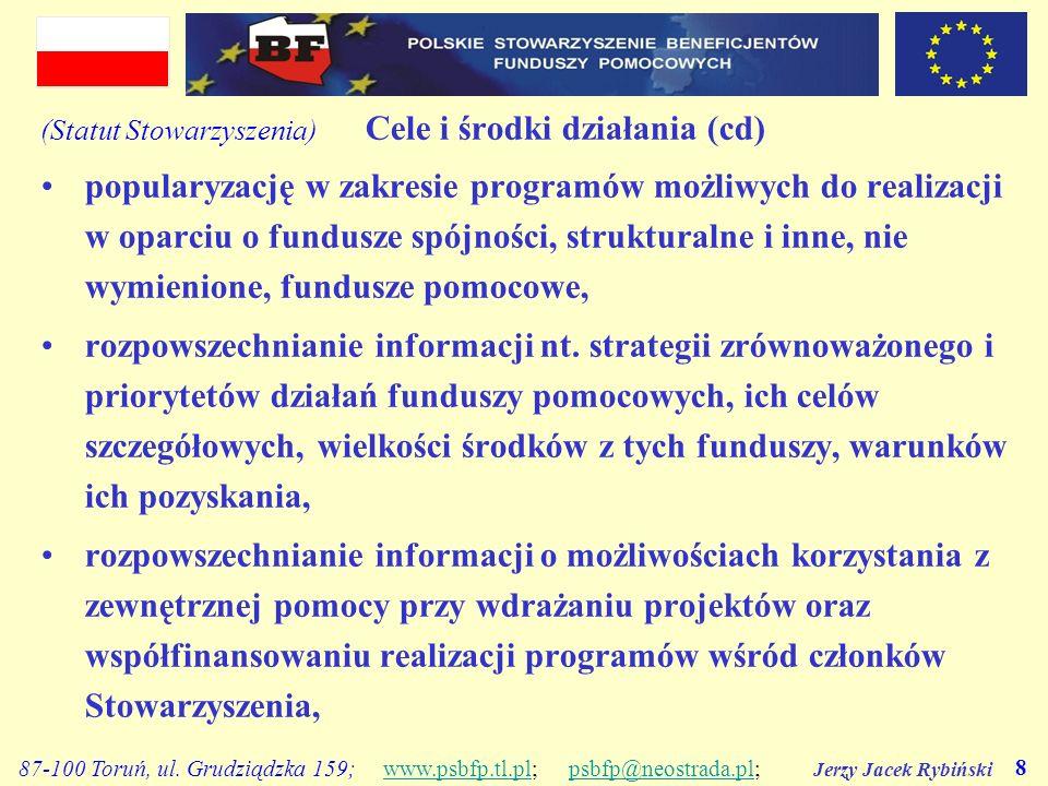 (Statut Stowarzyszenia) Cele i środki działania (cd)