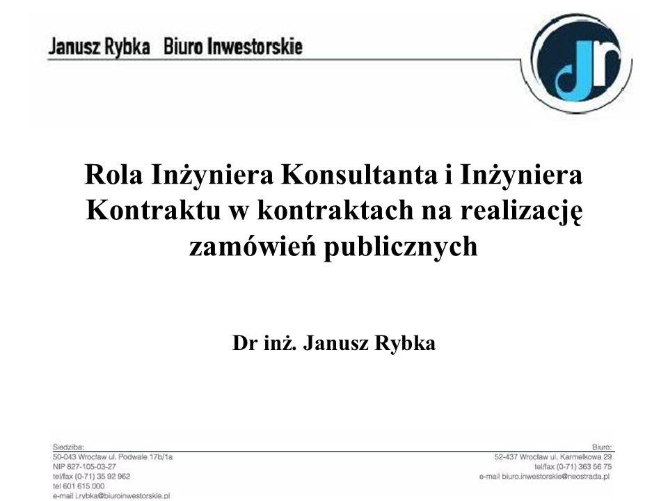 Rola Inżyniera Konsultanta i Inżyniera Kontraktu w kontraktach na realizację zamówień publicznych