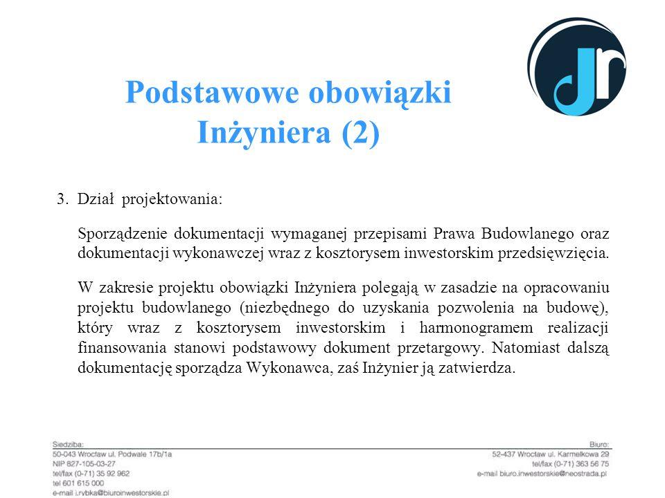 Podstawowe obowiązki Inżyniera (2)