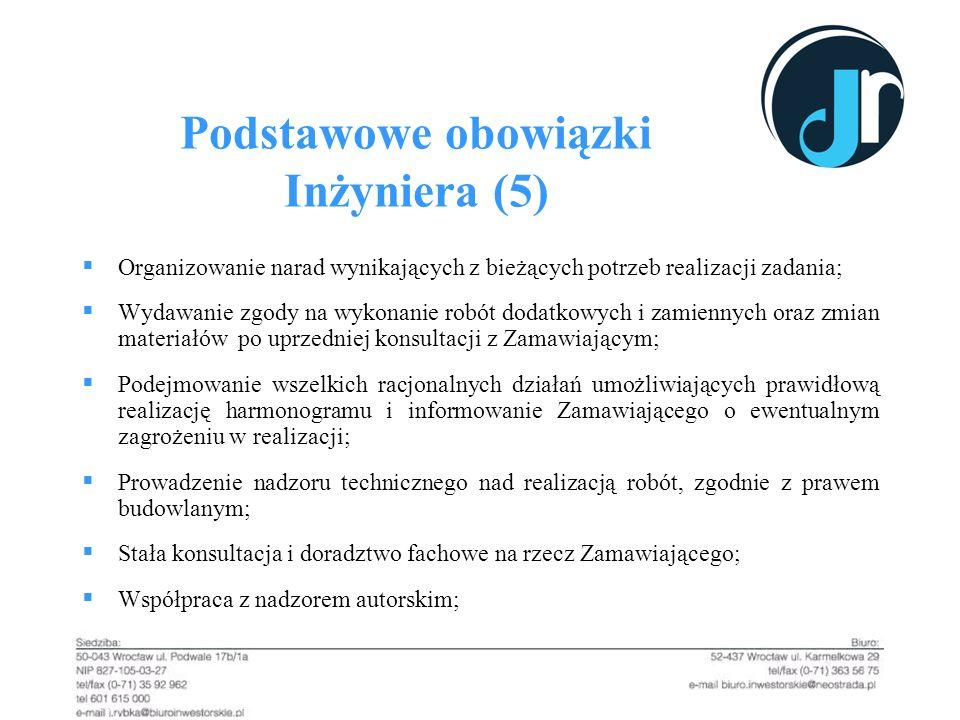Podstawowe obowiązki Inżyniera (5)