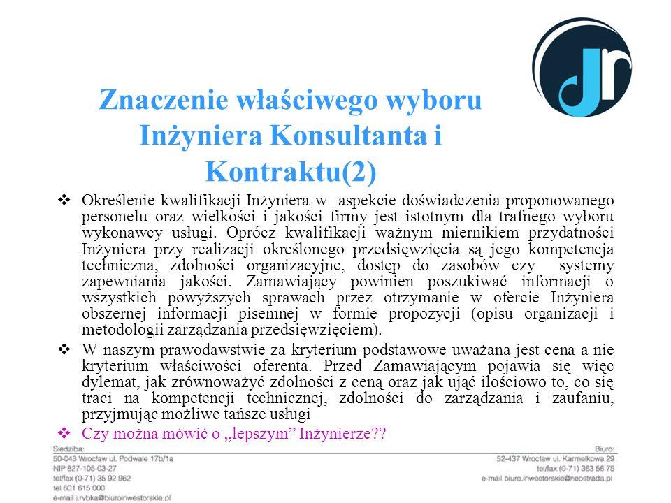 Znaczenie właściwego wyboru Inżyniera Konsultanta i Kontraktu(2)